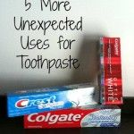 5 More Unexpected Uses for Toothpaste!