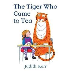 The Tiger Who Came to Tea!!! Always reminds me of being in primary school.
