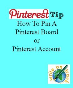 Thursday's Tip: How To Pin Pinterest Boards / Pinterest Accounts - Write On Track | Write On Track