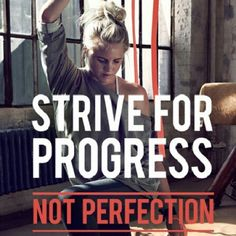 Strive for progress, not perfection - don't let perfect be the enemy of good. #phd #dissertation