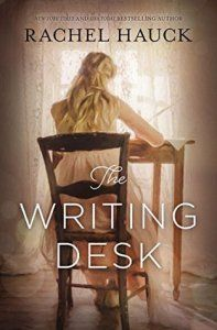 The Writing Desk by Rachel Hauck (Derby)