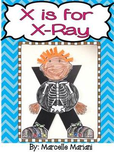 Letter of the week-Letter X-Art Activity Templates- A letter X Craftivity- X is for X-ray from KinderPrep on TeachersNotebook.com -  (9 pages)  - This package offers an art activity for the letter X: X is for X -ray.  This is a color, cut and assemble template that I use in my literacy center when teaching the letter x.