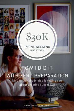 I needed an extra $15000 and I had five days to make it. So with zero preparation, I dove in. At the end I made $30k. Here's what they don't usually tell you about this success...