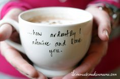 CUTE!!  Pride And Prejudice quotes on mugs. Mother's or Father's day gifts maybe! :)