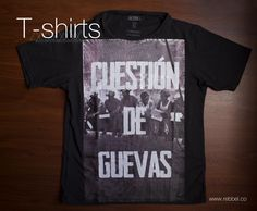 T - Shirt Cuestion de Guevas Ref 002d www.rebbel.co