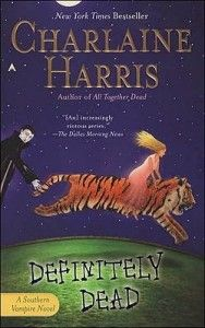 Definetely Dead [The Southern Vampire series], Charlaine Harris