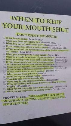 Scriptures for when to keep your mouth shut. Prayer Scriptures, Bible Prayers, Prayer Quotes, Bible Verses Quotes, Spiritual Quotes, Faith Quotes, Wisdom Quotes, Respect Quotes, The Words