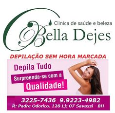 Bella Dejes: Se surpreenda com o atendimento de qualidade!!!