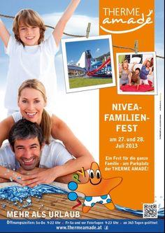 THERME AMADÉ - Nivea Familienfest am 27. + 28. Juli 2013 Ein Fest für die ganze Familie - am Parkplatz der Therme Amadé!