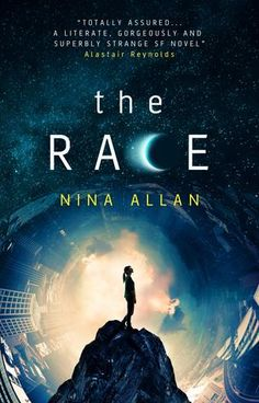 The Race by Nina Allan - July 19th 2016 by Titan Books