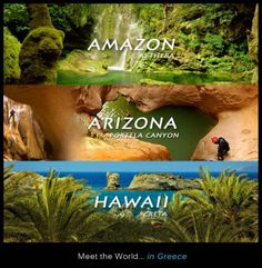 #Amazon = Kythera, Arizona = Portela Canyon, #Hawaii = Creta. Meet the World... in #Greece !