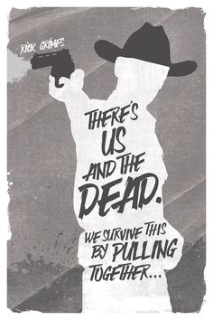 The Walking Dead ia an American horror drama show. The Walking Dead Poster Collection presents you with some amazing and cool printable TWD posters. The Walking Dead Poster, The Walk Dead, Walking Dead Quotes, Walking Dead Funny, Fear The Walking Dead, Wallpaper Animes, Daryl Dixon, Zombie Apocalypse, Quote Posters