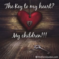 80 Best Me My Children Are My World Images Sons My Daughter