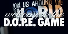 Join Us Around the World teamed up with Welcome to the D.O.P.E. Game (Don't Oppress Positive Energy) for the Dope Boy Chronicles! Come Join Us...