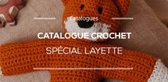Catalogue Layette crochet