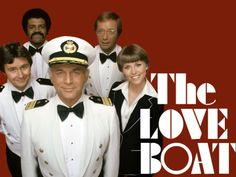 Gopher Love Boat TV Show | Original air dates 1977-1986: Captain Stubing, Gopher, Isaac, Doc and ...