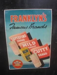 Old Metal Tin Sign Franklyn's Superfine Shagg Tobacco packet