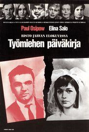 The Diary of a Worker (1967) Directed by Risto Jarva Finland 🇫🇮