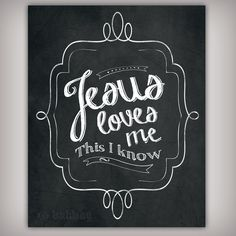 Jesus Loves Me  Art Print  8x10 & 5x7 INSTANT by BuhbayQuotes, $7.25