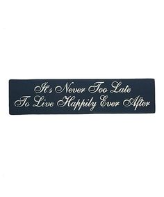 Look at this 'Happy Ending' Script Wall Sign on #zulily today!