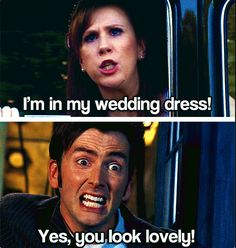 """Yes, you look lovely!"" #DoctorWho"