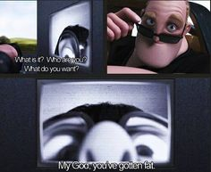 The incredibles :D