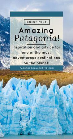 South America, Patagonia, Patagonia guide, explore patagonia, #patagonia #southamerica