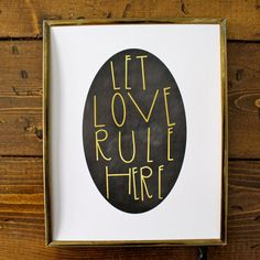 8x10 art print hand lettered Let Love Rule by ThirstyHeartsDesign