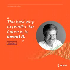 """""""The best way to predict the future is to invent it. Chief Scientist at Apple Alan Kay, Motivational Leadership Quotes, Targeted Advertising, Advertising Services, Sales And Marketing Strategy, Business Marketing, Graphic Quotes, Free Quotes, Facebook Paid Ads"""