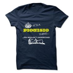 [Popular Tshirt name list] DIONISIO  Coupon Today  DIONISIO  Tshirt Guys Lady Hodie  SHARE and Get Discount Today Order now before we SELL OUT  Camping 0399 cool job shirt
