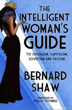 As a Fabian and lifelong socialist, Shaw believed that economic inequality was a poison destroying every aspect of our lives. Family affections and relations between the sexes were perverted by it. From Parliament to eduction our institutions were corrupted at the root by pecuniary interest ...