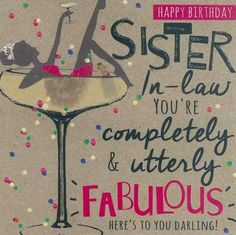 Ways To Say Happy Birthday Sister-in-Law. Happy Birthday Sister in Law wishes and messages. Birthday wishes for sister in law with happy birthday sms. 20th Birthday Wishes, Birthday Messages For Sister, Message For Sister, Birthday Wishes For Sister, Happy Birthday Quotes, Happy Birthday Greetings, Funny Birthday, Birthday Nails, Happy Birthday Special Lady