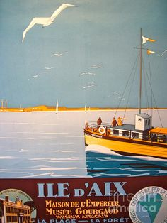 travel poster promoting the Ile d'Aix, France (artwork by Henri de Renaucourt) Travel Ads, Travel Images, Vintage Artwork, Vintage Travel Posters, Vintage Advertisements, Vintage Ads, Ile D'aix, Tourism Poster, Cities