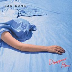 Bad Suns – Disappear Here Download Zip Free Album - http://albumfreedownload.xyz/bad-suns-disappear-download-zip-free-album/