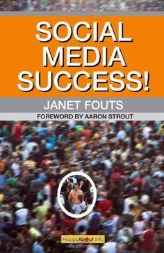 Social Media Success!: Practical advice and real world examples for social media engagement using social networking tools like Linkedin, Twitter, Blogging and more by Janet Fouts. Save 4 Off!. $19.15. Author: Janet Fouts. Publication: October 20, 2009. Publisher: Happy About (October 20, 2009)