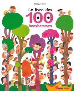 Le livre des 100 bonshommes de Masayuki Sebe http://www.amazon.fr/dp/2740427069/ref=cm_sw_r_pi_dp_6kDxub014JB74
