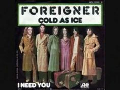 """""""Cold As Ice"""" was a 1977 song by British-American rock band Foreigner from their self-titled debut album.  It became one of the best-known songs of the band in the U.S., peaking at number 6 in the Billboard Hot 100.  It was initially the B-side of some versions of the """"Feels Like The First Time"""" 45 rpm single.  Foreigner are a British/American r..."""