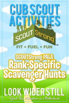 Cub Scout Activities: SCOUTStrong PALA Rank-Specific Scavenger Hunts – Look Wider Still