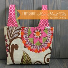 Sew Chatty: {Mini Market Tote for Mom}