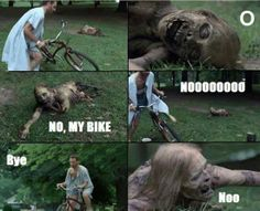 noooo. they stole the zombies bike