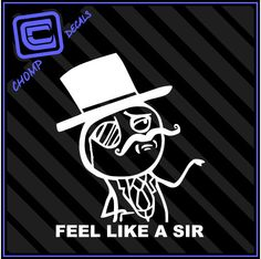 Feel Like a Sir Rage Comic Internet Meme LOL jdm vinyl Decals Stickers