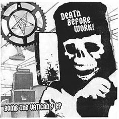 xUNDISPUTED ATTITUDEx: DEATH BEFORE WORK-BOMB THE VATICAN EP