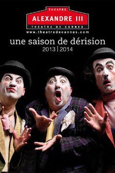 Saison Théâtre de Cannes - Ville de Cannes 2013