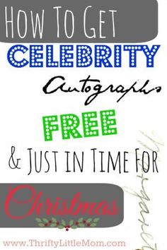 How to Get Celebrity Autographs For Free.  A step by step guide on finding addresses and getting free celebrity autographs by mail.  The perfect frugal Christmas gift! Or make your own wall art. by jessie