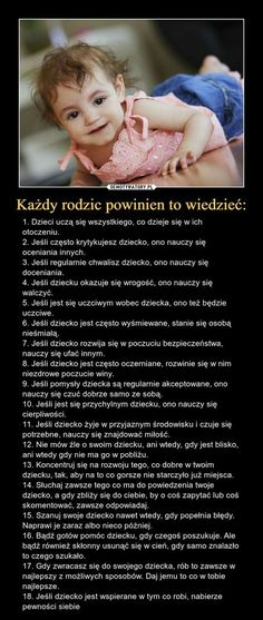 Każdy rodzic powinien to wiedzieć: Never Stop Learning, Family Goals, Baby Hacks, Quotes For Kids, Kids Education, Better Life, Kids And Parenting, Diy For Kids, Baby Love
