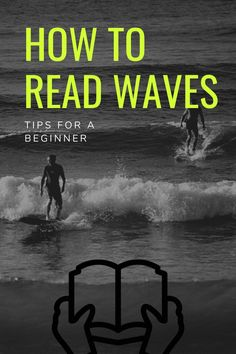 As a first-timer, you must be wondering how to start off surfing. Here are some tips on how to read a wave. Surf Training, Surfing Tips, Surf Decor, Skate Surf, Beach Pictures, Paddle Boarding, Fun Facts, Surf Boards, Waves