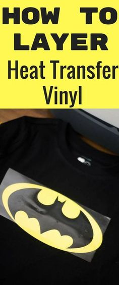 how to layer heat transfer vinyl cricut design space / cricut tips / cricut designs / vinyl / iron on vinyl / cricut explore air / cricut maker