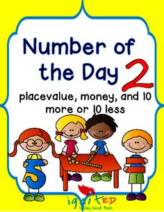 Number of the Day with Place Value, Number Bonds, and 10 More or Less from IgnitED on TeachersNotebook.com -  (81 pages)  - This product provides students who need practice with and decomposing numbers using number bonds, place value, creating coin combinations, and 10 more or 10 less than a number.