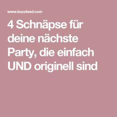 4 Schnäpse für deine nächste Party, die einfach UND originell sind