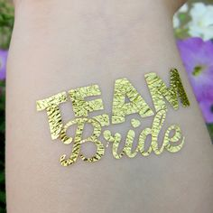 Metallic gold team bride temporary tattoo for bachelorette party or unforgettable wedding! Created by JewelFlashTattoos :)